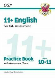 New 11+ GL English Practice Book & Assessment Tests - Ages 10-11 (ISBN: 9781789081558)