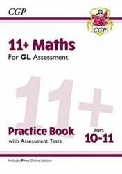New 11+ GL Maths Practice Book & Assessment Tests - Ages 10-11 (ISBN: 9781789081596)
