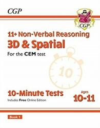 New 11+ CEM 10-Minute Tests: Non-Verbal Reasoning 3D & Spatial - Ages 10-11 Book 1 (ISBN: 9781789081961)