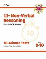 New 11+ CEM 10-Minute Tests: Non-Verbal Reasoning - Ages 9-10 (ISBN: 9781789081985)