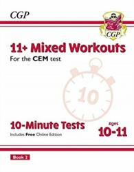 New 11+ CEM 10-Minute Tests: Mixed Workouts - Ages 10-11 Book 2 (ISBN: 9781789082029)