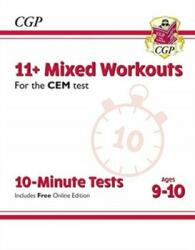 New 11+ CEM 10-Minute Tests: Mixed Workouts - Ages 9-10 (ISBN: 9781789082036)