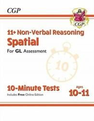 New 11+ GL 10-Minute Tests: Non-Verbal Reasoning Spatial - Ages 10-11 (ISBN: 9781789082104)