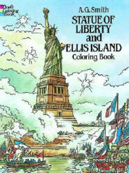 Statue of Liberty and Ellis Island Colouring Book (ISBN: 9780486249667)