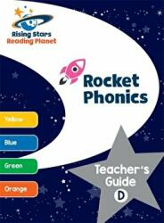 Reading Planet - PHASE 2 - Rocket Phonics: Teacher's Guide D (ISBN: 9781510446298)