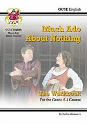 New Grade 9-1 GCSE English Shakespeare - Much Ado About Nothing Workbook (ISBN: 9781789081435)