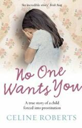 No One Wants You - A True Story of a Child Forced into Prostitution (2008)
