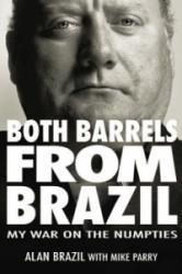 Both Barrels from Brazil (2008)
