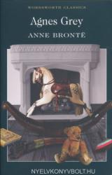 Anne Bronte: Agnes Grey - Wordsworth Classics (1999)