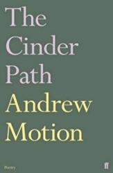 Cinder Path - Andrew Motion (2010)