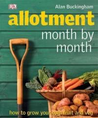 Allotment Month by Month - Alan Buckingham (2009)