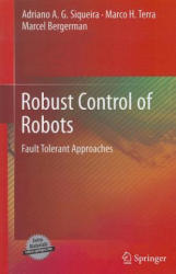 Robust Control of Robots - Adriano A. G. Siqueira, Marco H. Terra, Marcel Bergerman (2011)