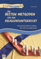 Die besten Methoden fr den Religionsunterricht (ISBN: 9783834626080)
