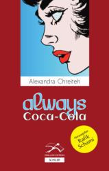 Always Coca-Cola (ISBN: 9783899304152)