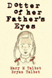 Dotter of Her Father's Eyes (2012)