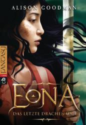 EONA - Das letzte Drachenauge (ISBN: 9783570402726)