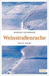 Weinstraenrache (ISBN: 9783954517398)