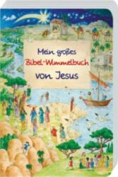 Mein groes Bibel-Wimmelbuch von Jesus (ISBN: 9783766622204)