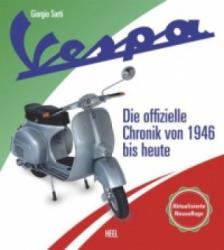 Vespa - Die Chronik des Kultrollers seit 1946 (ISBN: 9783958432970)