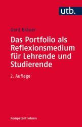 Das Portfolio als Reflexionsmedium fr Lehrende und Studierende (ISBN: 9783825246327)