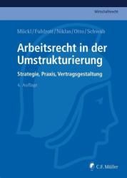 Arbeitsrecht in der Umstrukturierung (ISBN: 9783811438446)