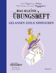 Das kleine bungsheft - Gelassen Ziele erreichen (ISBN: 9783955501907)