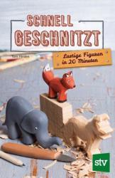 Schnell geschnitzt (ISBN: 9783702016142)