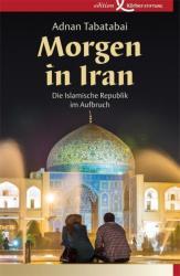 Morgen in Iran (ISBN: 9783896841797)