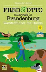 FRED & OTTO unterwegs in Brandenburg (ISBN: 9783956930089)