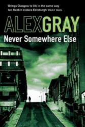 Never Somewhere Else - Alex Gray (2009)
