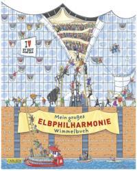 Mein groes Elbphilharmonie-Wimmelbuch (ISBN: 9783551170163)