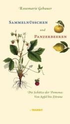 Sammelnsschen und Panzerbeeren (ISBN: 9783887473440)