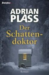 Der Schattendoktor (ISBN: 9783865069306)