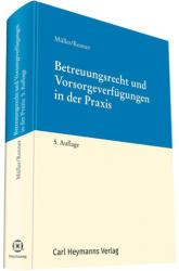 Betreuungsrecht und Vorsorgeverfgungen in der Praxis (ISBN: 9783452288554)