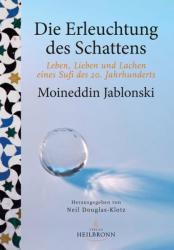 Die Erleuchtung des Schattens (ISBN: 9783936246292)