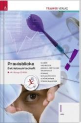 Praxisblicke - Betriebswirtschaft I HAK inkl. bungs-CD-ROM (ISBN: 9783990620335)