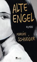 Alte Engel (ISBN: 9783498064501)