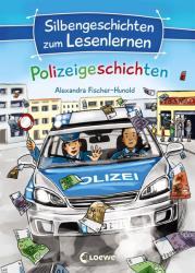 Silbengeschichten zum Lesenlernen - Polizeigeschichten (ISBN: 9783785589779)