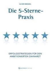 Die 5-Sterne-Praxis (ISBN: 9783868673814)