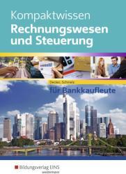 Kompaktwissen Rechnungswesen und Steuerung fr Bankkaufleute. Schlerband (ISBN: 9783427803010)