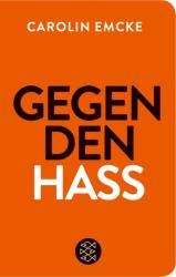 Gegen den Hass (ISBN: 9783596522217)