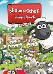 Shaun das Schaf Wimmelbuch - Der groe Sammelband - Bilderbuch ab 3 Jahre (ISBN: 9783947188239)