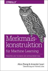 Merkmalskonstruktion fr Machine Learning (ISBN: 9783960090939)