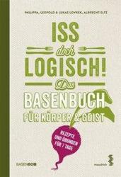 Iss doch logisch! Das Basenbuch fr Krper und Geist (ISBN: 9783990020876)