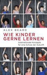 Wie Kinder gerne lernen (ISBN: 9783492057431)