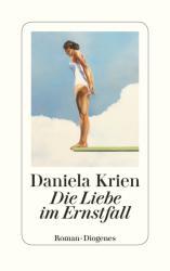 Die Liebe im Ernstfall (ISBN: 9783257070538)