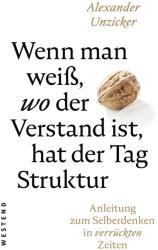 Wenn man wei, wo der Verstand ist, hat der Tag Struktur (ISBN: 9783864892448)