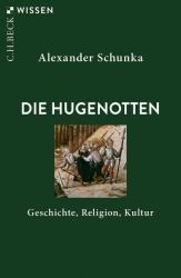 Die Hugenotten (ISBN: 9783406734311)