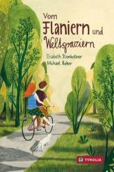 Vom Flaniern und Weltspaziern (ISBN: 9783702237417)