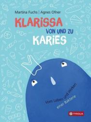 Klarissa von und zu Karies (ISBN: 9783702237394)